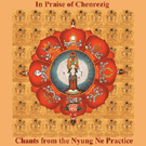 In Praise of Chenrezig - 1 CD