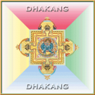 Dhakang - Tantric Chants 1 CD